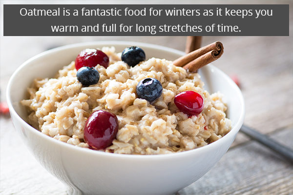 oatmeal can be consumed during winters to keep warm