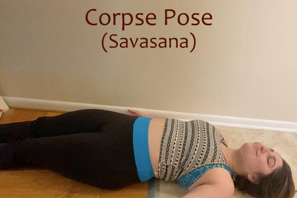 corpse yoga pose (savasana)