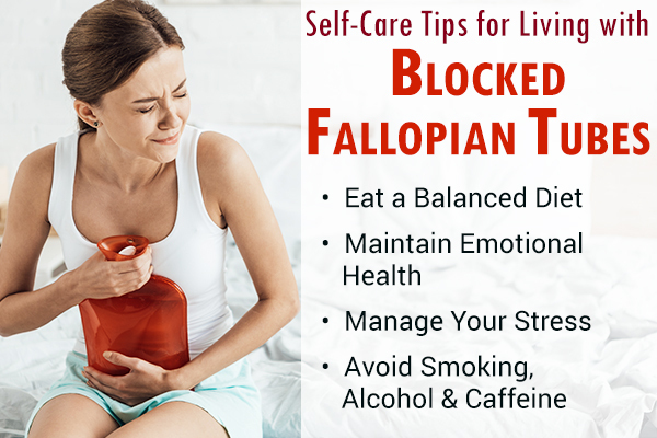self-care tips to manage blocked fallopian tubes