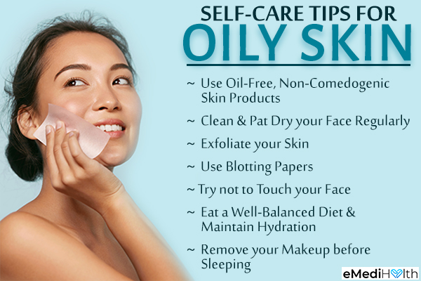 self-care tips that can help prevent oily skin