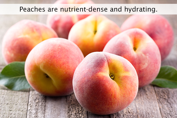 peaches are nutrient-dense and hydrating