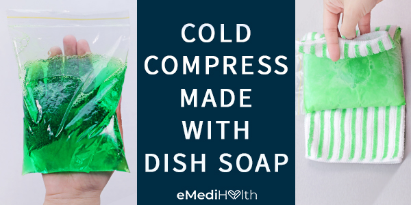 cold compress can be made with a dish soap