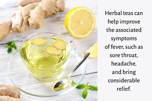 drinking herbal teas can help relieve symptoms of fever