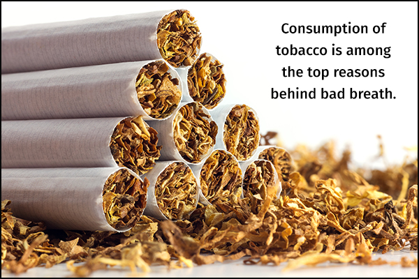 tobacco consumption can be a reason for bad breath