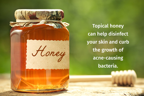 honey helps disinfect your skin and moisturize it