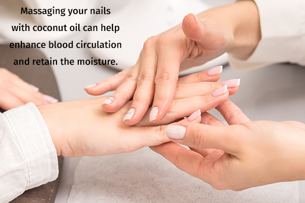 massaging your nails with coconut oil helps strengthen nail bed