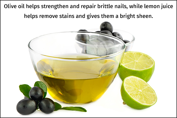 olive oil and lemon juice soak can help treat brittle nails