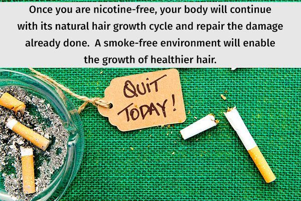 give up smoking as nicotine can damage your hair health