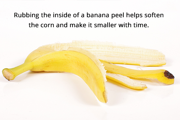 rubbing the inside of a banana peel helps soften foot corn