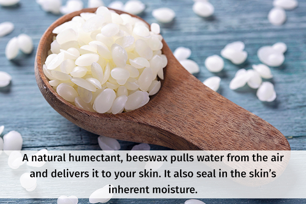 beeswax can help seal the skin moisture