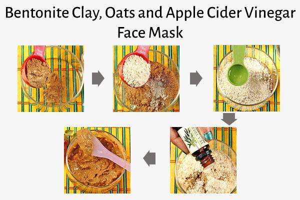 bentonite clay, oats, and apple cider vinegar face mask recipe