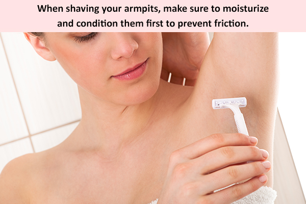 shave your armpits properly after moisturizing them