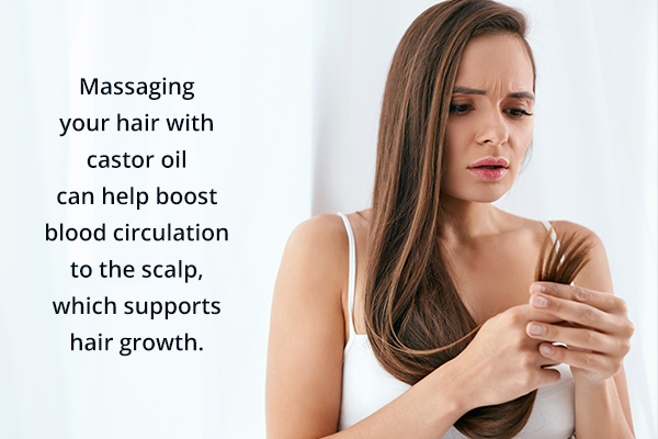 massaging your hair with castor oil can help promote healthy hair