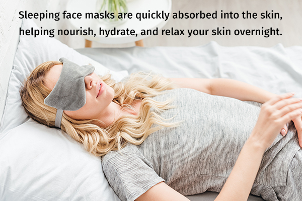 sleeping face masks can be used to nourish your skin