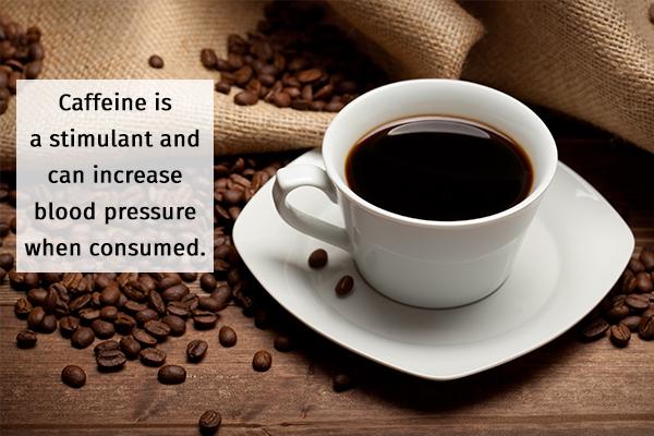 caffeine consumption can increase blood pressure