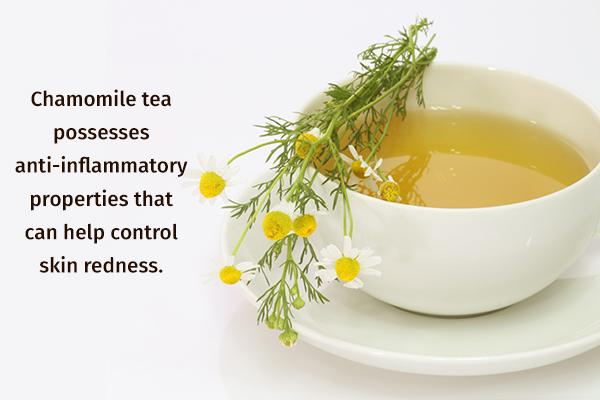 chamomile tea can help control skin redness