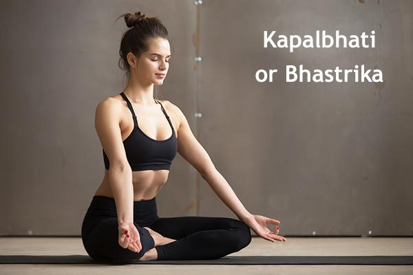 kapalbhati or bhastrika