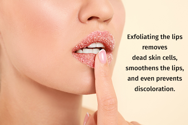 exfoliate your lips weekly