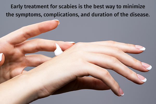 consult your doctor at the earliest for managing scabies