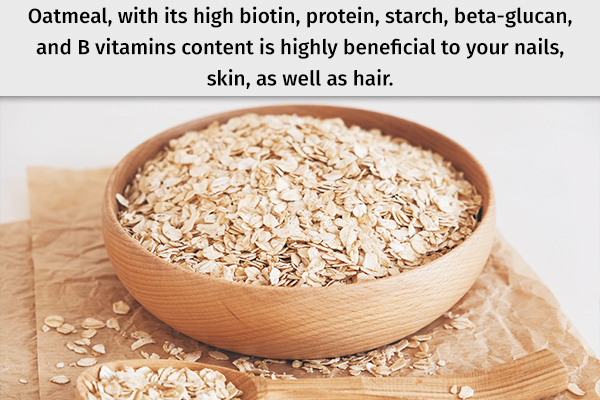 oatmeal can help hydrate your skin, nails, and hair