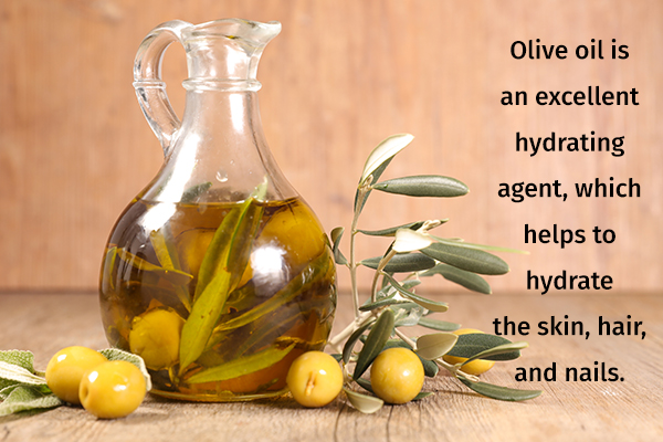 olive oil can help hydrate your skin, hair, and nails