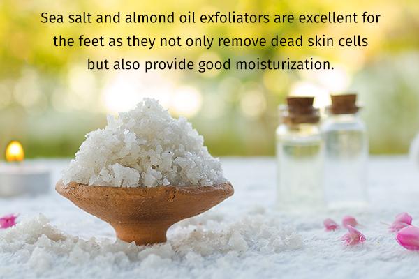 sea salt and almond oil helps moisturize dry feet